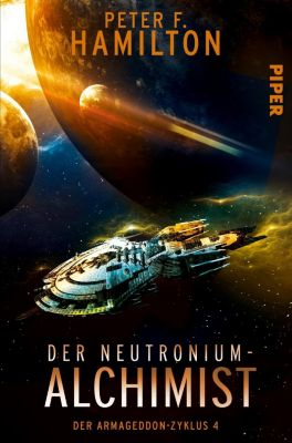 Der Armageddon-Zyklus - Der Neutronium-Alchimist - Peter F. Hamilton pdf epub