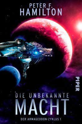Der Armageddon-Zyklus: Die unbekannte Macht, Peter F. Hamilton