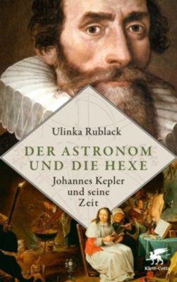 Der Astronom und die Hexe - Ulinka Rublack pdf epub