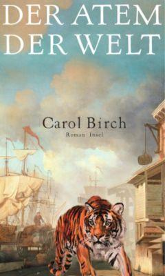 Der Atem der Welt, Carol Birch