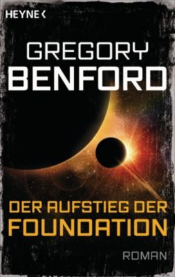 Der Aufstieg der Foundation, Gregory Benford