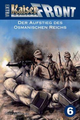 Der Aufstieg des Osmanischen Reichs, Stefan Köhler
