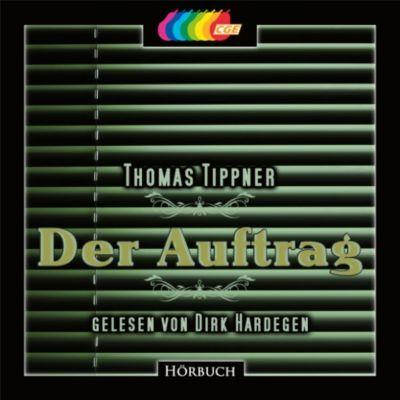 Der Auftrag, Thomas Tippner