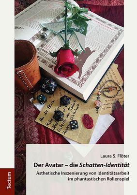 Der Avatar - die Schatten-Identität, Laura S. Flöter