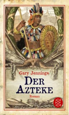 Der Azteke, Gary Jennings