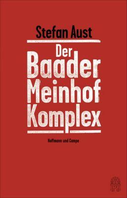 Der Baader-Meinhof-Komplex, Stefan Aust
