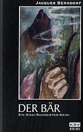 Der Bär, Jacques Berndorf
