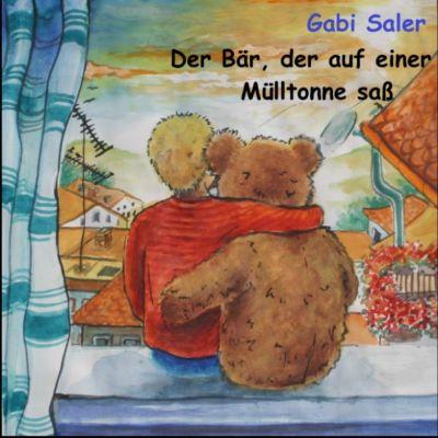 Der Bär, der auf einer Mülltonne saß, Gabi Saler