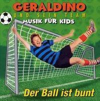 Der Ball ist bunt, Audio-CD, Geraldino