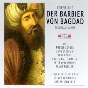 Der Barbier Von Bagdad (Ga), Chor & Orch.Des Kölner Rundfunks