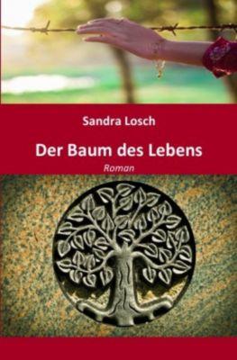Der Baum des Lebens - Sandra Losch |