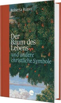 Der Baum des Lebens und andere christliche Symbole - Roberta Russo pdf epub