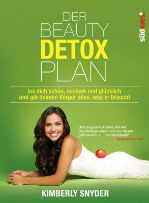 Der Beauty Detox Plan, Kimberly Snyder