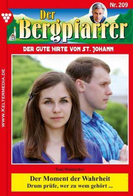 Der Bergpfarrer: Der Bergpfarrer 209 – Heimatroman, TONI WAIDACHER