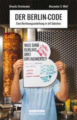 Der Berlin-Code, Brenda Strohmaier, Alexander S. Wolf