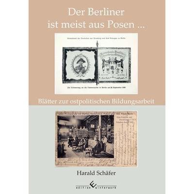 Der Berliner ist meist aus Posen ... - Harald Schäfer pdf epub