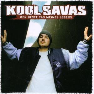 Der Beste Tag Meines Lebens, Kool Savas