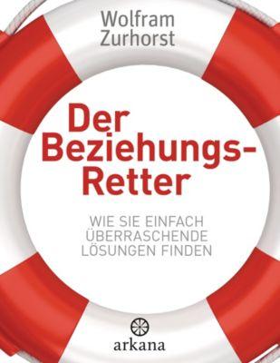 Der Beziehungsretter - Wolfram Zurhorst |