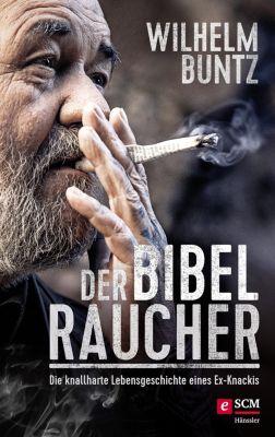 Der Bibelraucher, Wilhelm Buntz