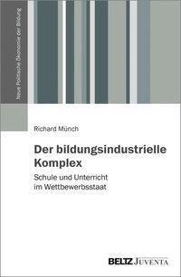 Der bildungsindustrielle Komplex, Richard Münch