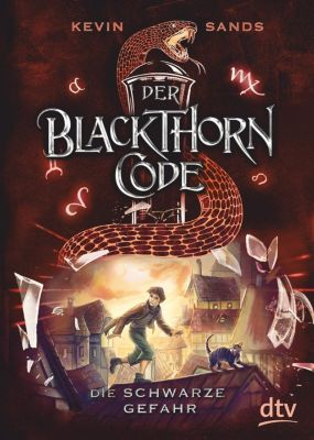 Der Blackthorn-Code - Die schwarze Gefahr, Kevin Sands