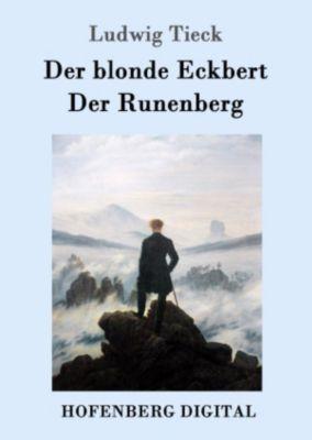 Der blonde Eckbert / Der Runenberg, Ludwig Tieck
