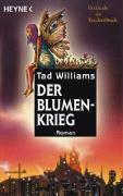 Der Blumenkrieg, Tad Williams