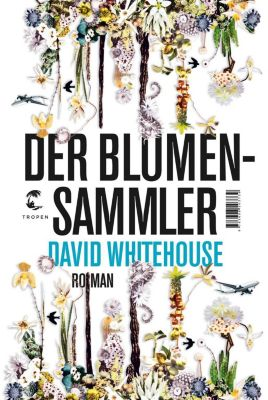 Der Blumensammler, David Whitehouse