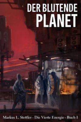 Der Blutende Planet, Markus L. Stettler