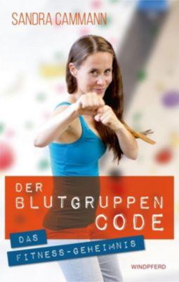 Der Blutgruppen-CODE - Sandra Cammann |
