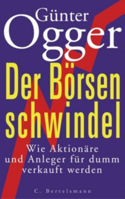 Der Börsenschwindel, Günter Ogger