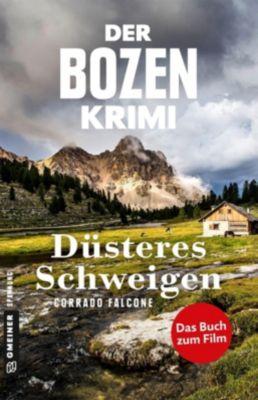 Der Bozen-Krimi - Düsteres Schweigen, Corrado Falcone