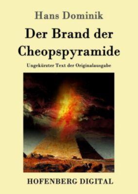 Der Brand der Cheopspyramide, Hans Dominik