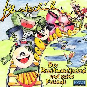 Der Breitmaulfrosch und seine Freunde, Bluatschink