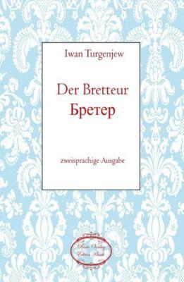 Der Bretteur/ - Iwan S. Turgenjew pdf epub
