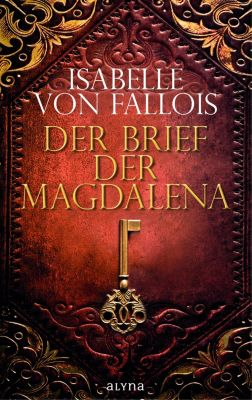Der Brief der Magdalena, Isabelle von Fallois