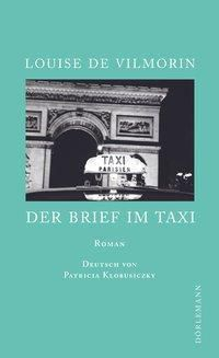 Der Brief im Taxi - Louise de Vilmorin |