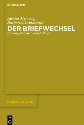 Der Briefwechsel, Alexius Meinong, Kazimierz Twardowski
