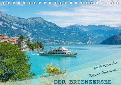 Der Brienzersee - Im Herzen des Berner OberlandesCH-Version (Tischkalender 2019 DIN A5 quer), Stefanie und Philipp Kellmann