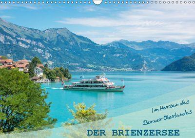 Der Brienzersee - Im Herzen des Berner OberlandesCH-Version (Wandkalender 2019 DIN A3 quer), Stefanie und Philipp Kellmann