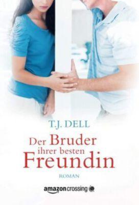 Der Bruder ihrer besten Freundin - T. J. Dell pdf epub