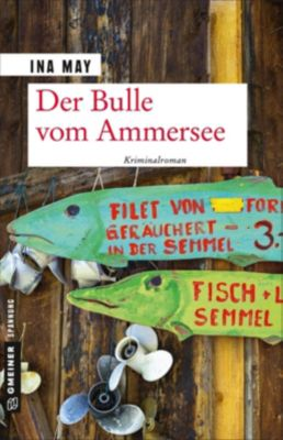Der Bulle vom Ammersee, Ina May