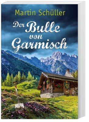 Der Bulle von Garmisch, Martin Schüller