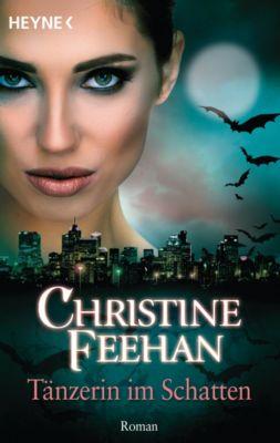 Der Bund der Schattengänger: Tänzerin im Schatten, Christine Feehan