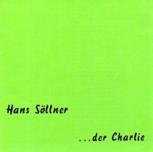 Der Charlie, Hans Söllner