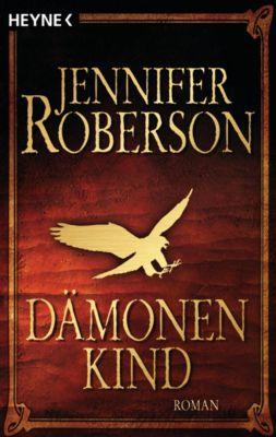 Der Cheysuli-Zyklus: Dämonenkind, Jennifer Roberson
