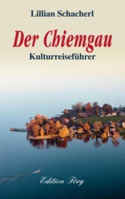 Der Chiemgau - Lillian Schacherl  