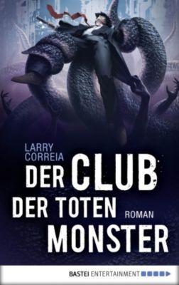 Der Club der toten Monster, Larry Correia