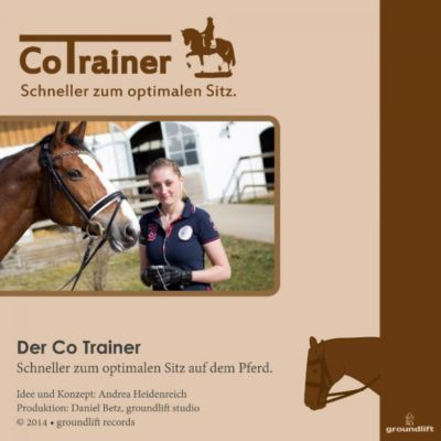 Der Co Trainer. Schneller Zum Optimalen Sitz Auf Dem Pferd.