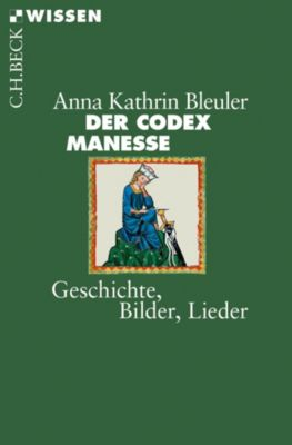 Der Codex Manesse, Anna-Kathrin Bleuler